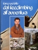 Dal freeclimbing all'avventura
